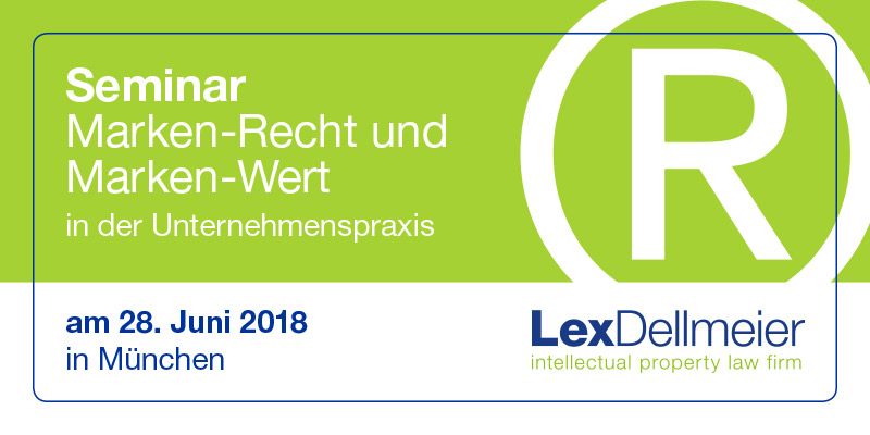 Seminar Markenrecht und Markenwert 2018